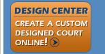 Custom Design Flex Court